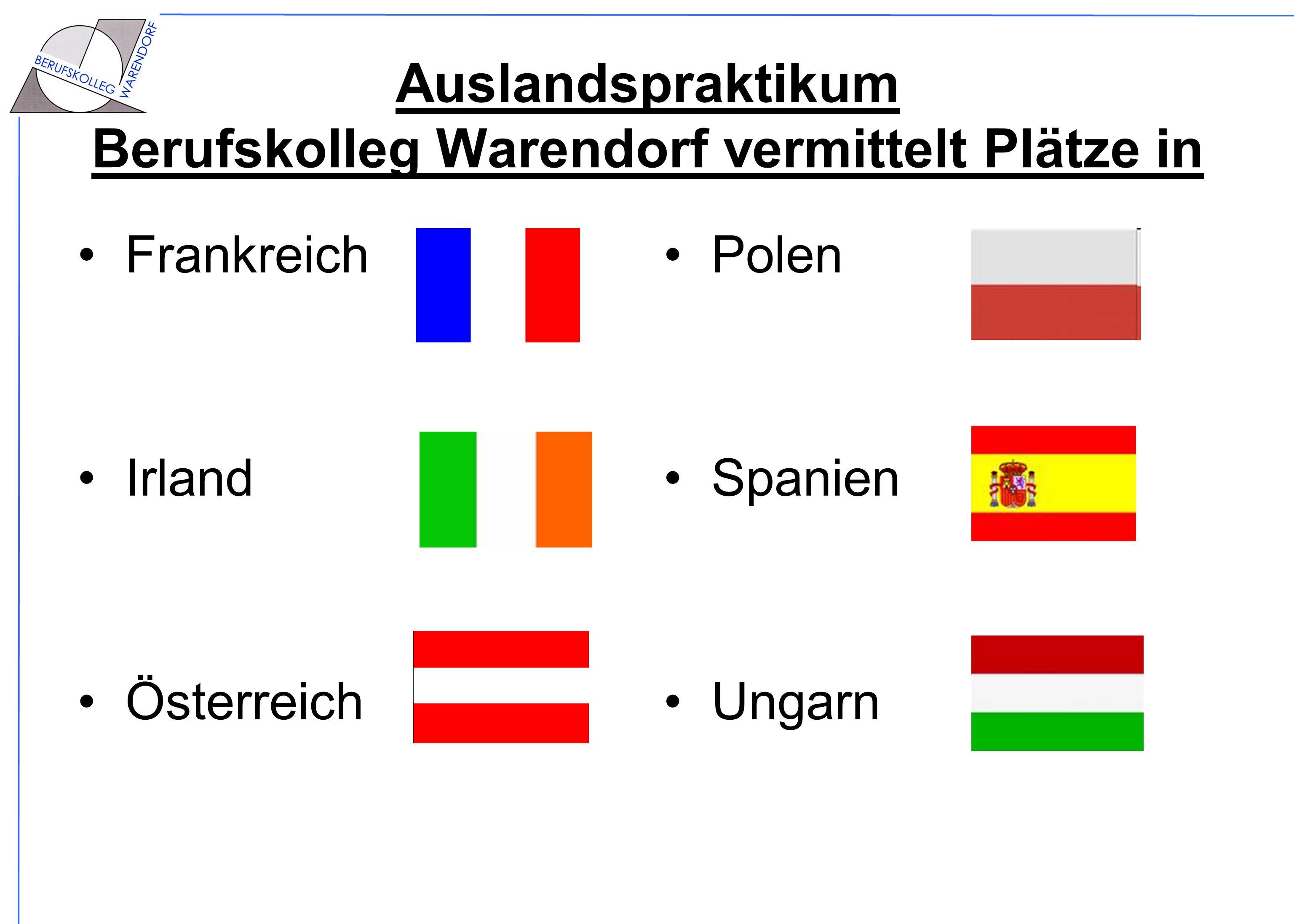 Auslandspraktikum Berufskolleg Warendorf vermittelt Plätze in Frankreich Irland Österreich Polen Spanien Ungarn