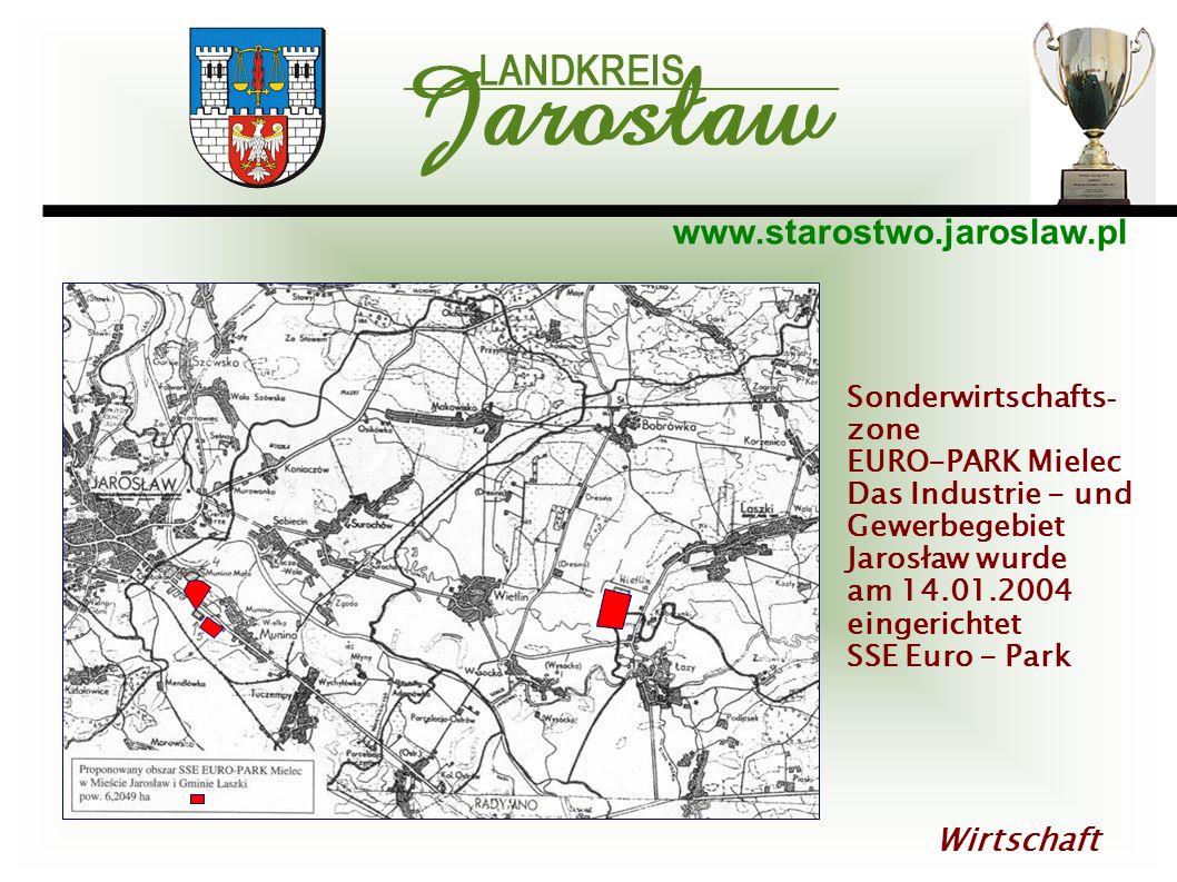 www.starostwo.jaroslaw.pl Wirtschaft Sonderwirtschafts - zone EURO-PARK Mielec Das Industrie - und Gewerbegebiet Jarosław wurde am 14.01.2004 eingeric