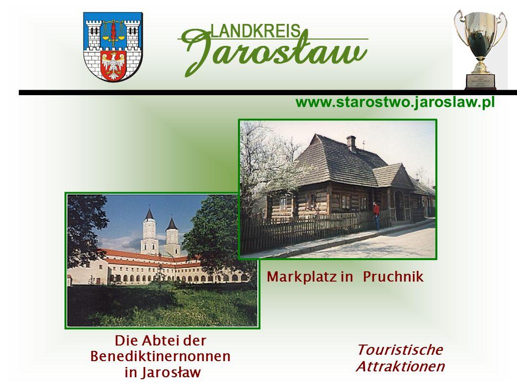 www.starostwo.jaroslaw.pl Touristische Attraktionen Markplatz in Pruchnik Die Abtei der Benediktinernonnen in Jarosław