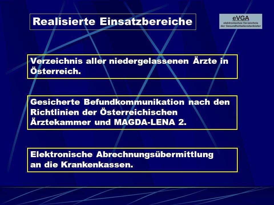 Weitere Ziele Elektronischer Normarztbrief Elektronische Rezeptausstellung Elektronische Arbeitsunfähigkeitsmeldung