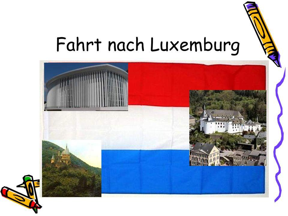 Fahrt nach Luxemburg