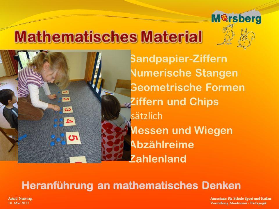 Sandpapier-Ziffern Numerische Stangen Geometrische Formen Ziffern und Chips Zusätzlich Messen und Wiegen Abzählreime Zahlenland Astrid Nentwig, 10. Ma