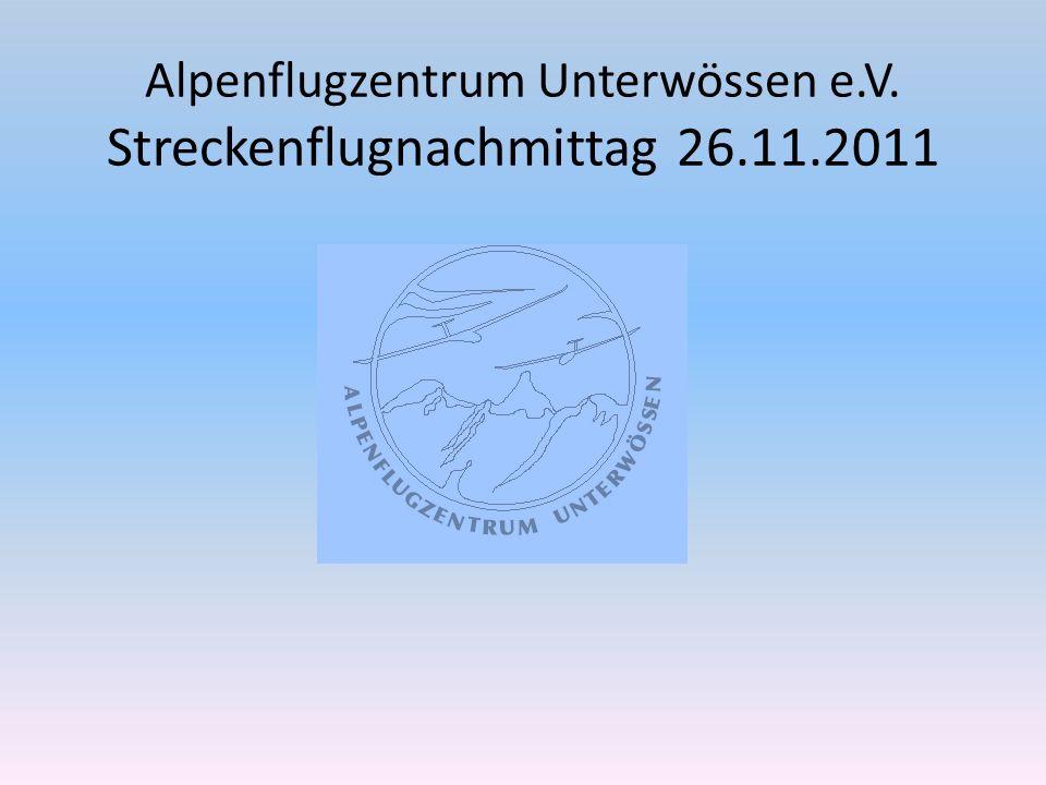 Alpenflugzentrum Unterwössen e.V. Streckenflugnachmittag 26.11.2011