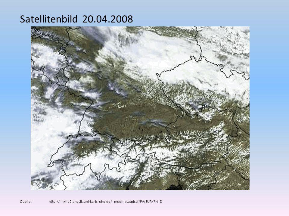 Satellitenbild 20.04.2008 Quelle: http://imkhp2.physik.uni-karlsruhe.de/~muehr/satpicsf/FV/EUR/ N=D