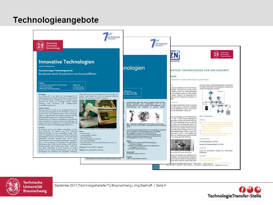 September 2011  Technologietransfer TU Braunschweig   Jörg Saathoff I Seite 9 Technologieangebote