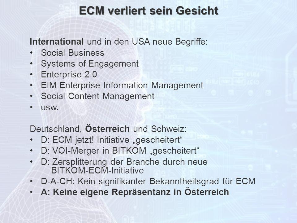 ECM Neue HorizonteIIR Wien 03.10.2011Dr. Ulrich KampffmeyerIIR_ECM_Kff_20111003_Show 10 ECM verliert sein Gesicht International und in den USA neue Be