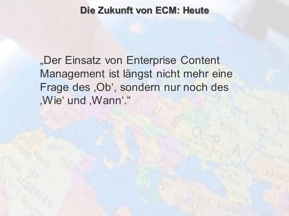 ECM Neue HorizonteIIR Wien 03.10.2011Dr. Ulrich KampffmeyerIIR_ECM_Kff_20111003_Show 11 Die Zukunft von ECM: Heute Der Einsatz von Enterprise Content