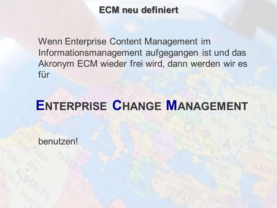 ECM Neue HorizonteIIR Wien 03.10.2011Dr. Ulrich KampffmeyerIIR_ECM_Kff_20111003_Show 13 Wenn Enterprise Content Management im Informationsmanagement a