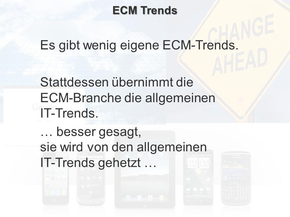 ECM Neue HorizonteIIR Wien 03.10.2011Dr. Ulrich KampffmeyerIIR_ECM_Kff_20111003_Show 15 ECM Trends Es gibt wenig eigene ECM-Trends. Stattdessen überni