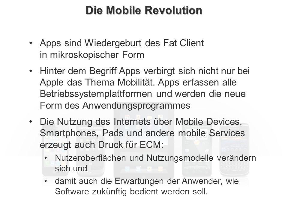 ECM Neue HorizonteIIR Wien 03.10.2011Dr. Ulrich KampffmeyerIIR_ECM_Kff_20111003_Show 24 Die Mobile Revolution Apps sind Wiedergeburt des Fat Client in