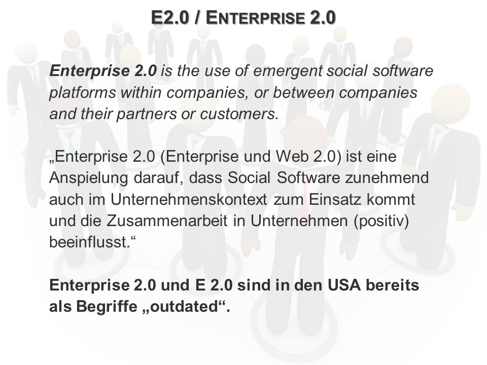 ECM Neue HorizonteIIR Wien 03.10.2011Dr. Ulrich KampffmeyerIIR_ECM_Kff_20111003_Show 34 E2.0 / E NTERPRISE 2.0 Enterprise 2.0 is the use of emergent s