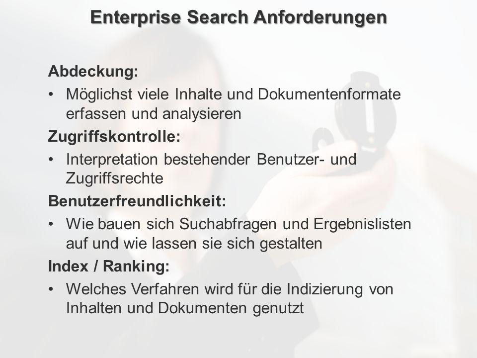 ECM Neue HorizonteIIR Wien 03.10.2011Dr. Ulrich KampffmeyerIIR_ECM_Kff_20111003_Show 53 Enterprise Search Anforderungen Abdeckung: Möglichst viele Inh