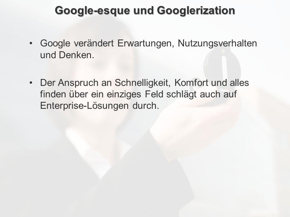 ECM Neue HorizonteIIR Wien 03.10.2011Dr. Ulrich KampffmeyerIIR_ECM_Kff_20111003_Show 54 Google-esque und Googlerization Google verändert Erwartungen,