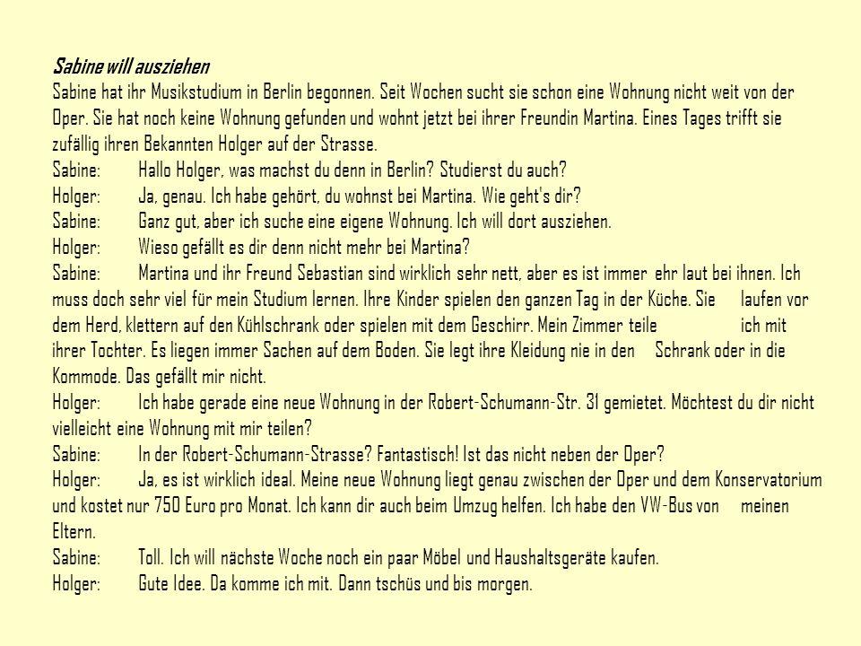 Holger und Sabine kaufen ___________ ein Holger und Sabine gehen in ein ___________________.