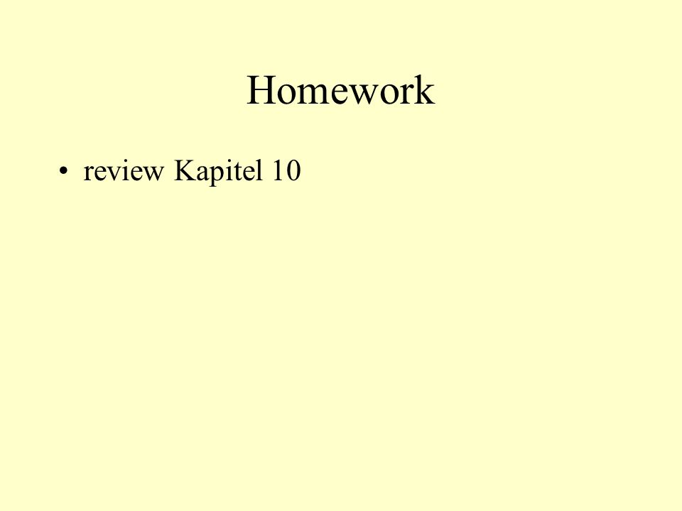 Homework review Kapitel 10