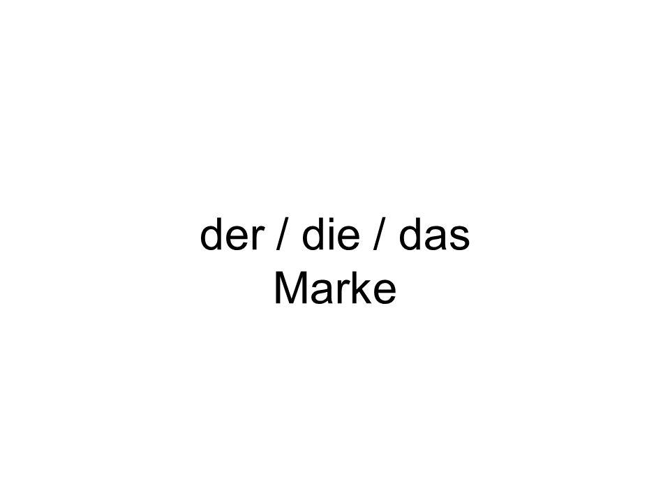 der / die / das Marke
