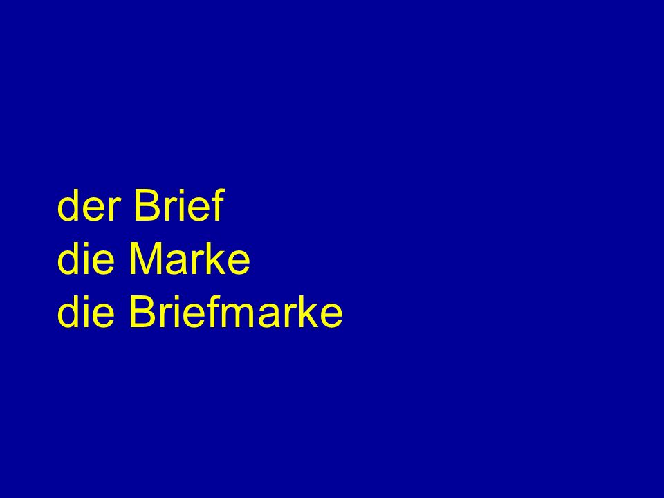 der Brief die Marke die Briefmarke