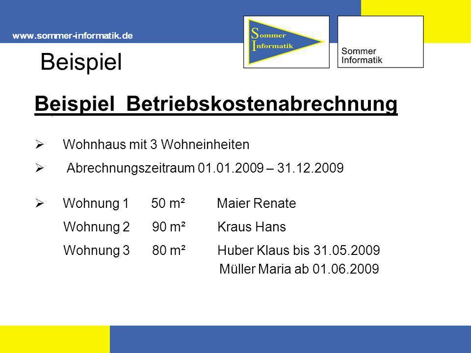 Beispiel Beispiel Betriebskostenabrechnung. Wohnhaus mit 3 Wohneinheiten Abrechnungszeitraum 01.01.2009 – 31.12.2009 Wohnung 1 50 m² Maier Renate Wohn