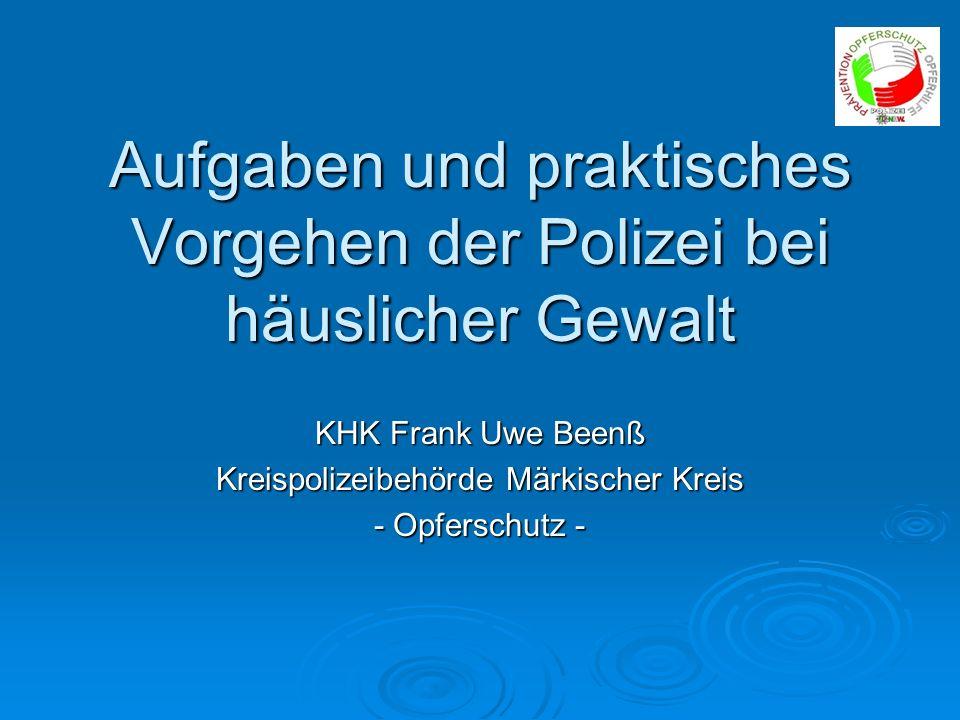 KHK Frank Uwe Beenß Kreispolizeibehörde Märkischer Kreis - Opferschutz -