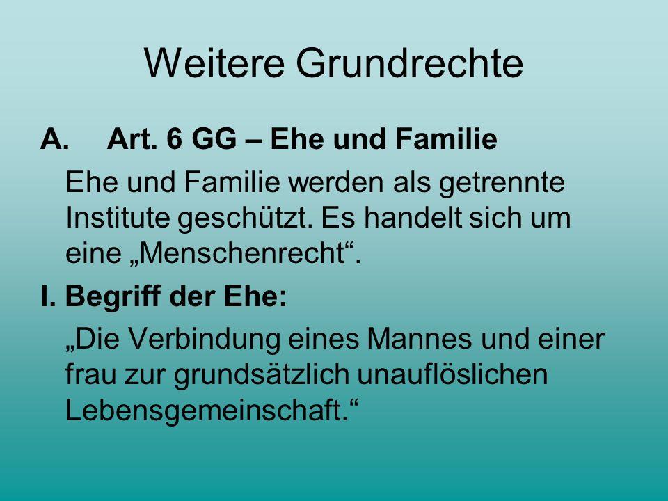 Weitere Grundrechte A.Art.