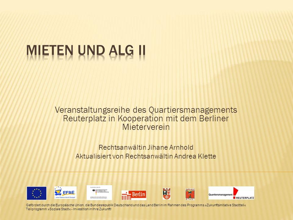 Veranstaltungsreihe des Quartiersmanagements Reuterplatz in Kooperation mit dem Berliner Mieterverein Rechtsanwältin Jihane Arnhold Aktualisiert von R