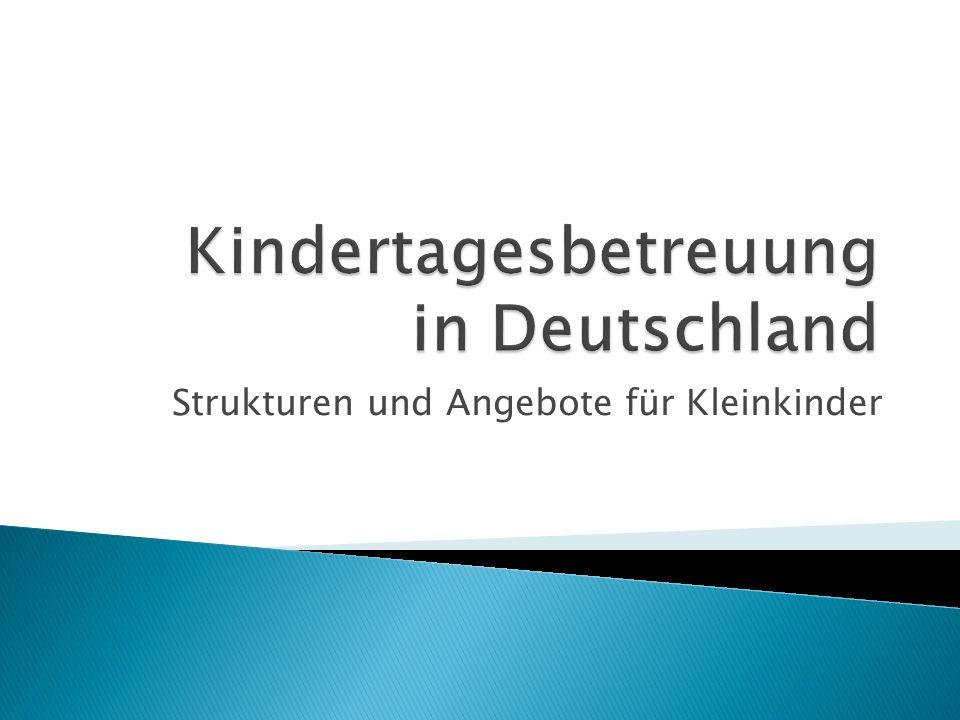 Strukturen und Angebote für Kleinkinder