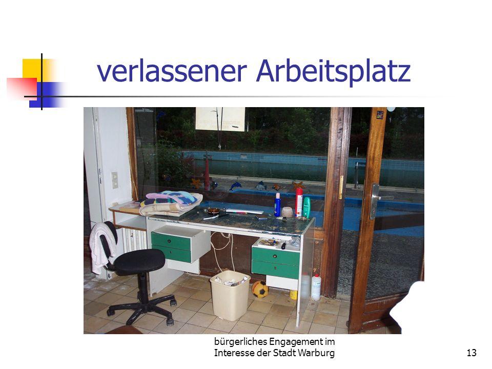 bürgerliches Engagement im Interesse der Stadt Warburg13 verlassener Arbeitsplatz