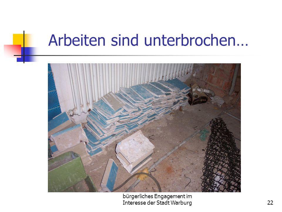 bürgerliches Engagement im Interesse der Stadt Warburg22 Arbeiten sind unterbrochen…