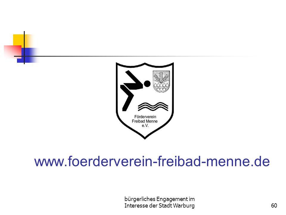 bürgerliches Engagement im Interesse der Stadt Warburg60 www.foerderverein-freibad-menne.de