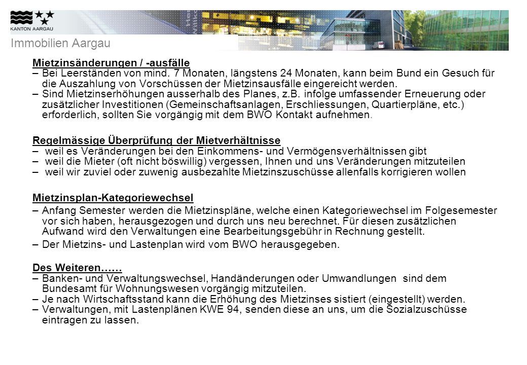 Immobilien Aargau Mietzinsänderungen / -ausfälle –Bei Leerständen von mind.