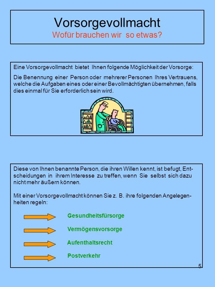 6 Vorsorgevollmacht (§ 1896 Abs.