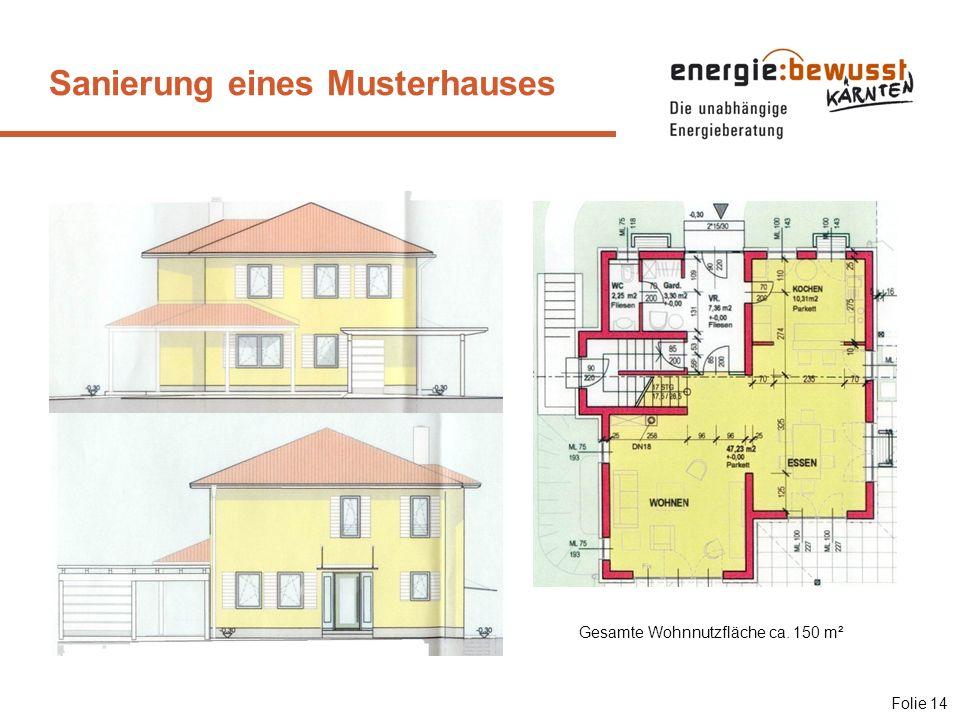Sanierung eines Musterhauses Gesamte Wohnnutzfläche ca. 150 m² Folie 14