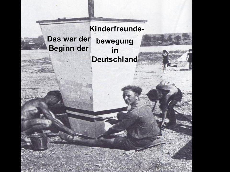 Kinderfreunde- bewegung in Deutschland Das war der Beginn der