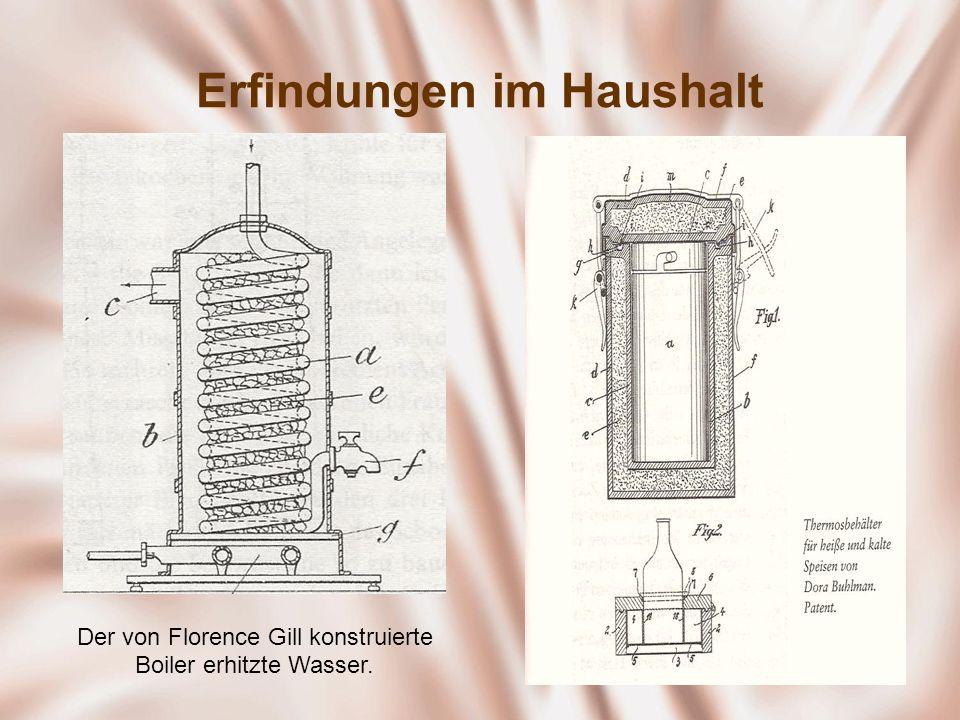 Erfindungen im Haushalt Der von Florence Gill konstruierte Boiler erhitzte Wasser.