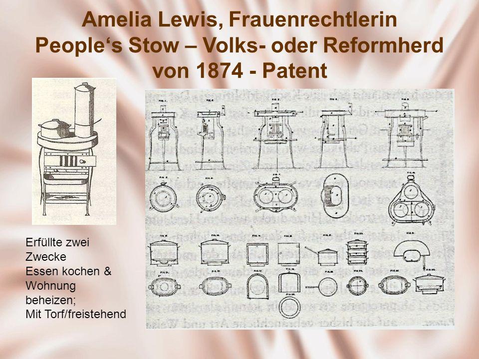 Amelia Lewis, Frauenrechtlerin Peoples Stow – Volks- oder Reformherd von 1874 - Patent Erfüllte zwei Zwecke Essen kochen & Wohnung beheizen; Mit Torf/