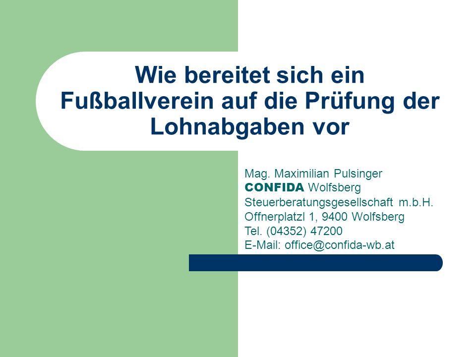 Wie bereitet sich ein Fußballverein auf die Prüfung der Lohnabgaben vor Mag.
