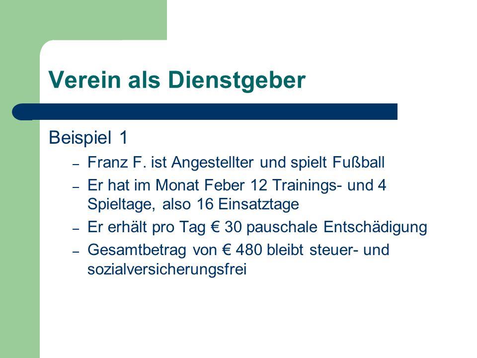 Verein als Dienstgeber Beispiel 1 – Franz F.