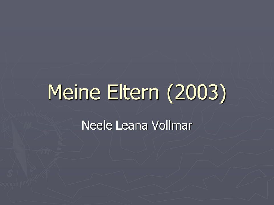 Meine Eltern (2003) Neele Leana Vollmar