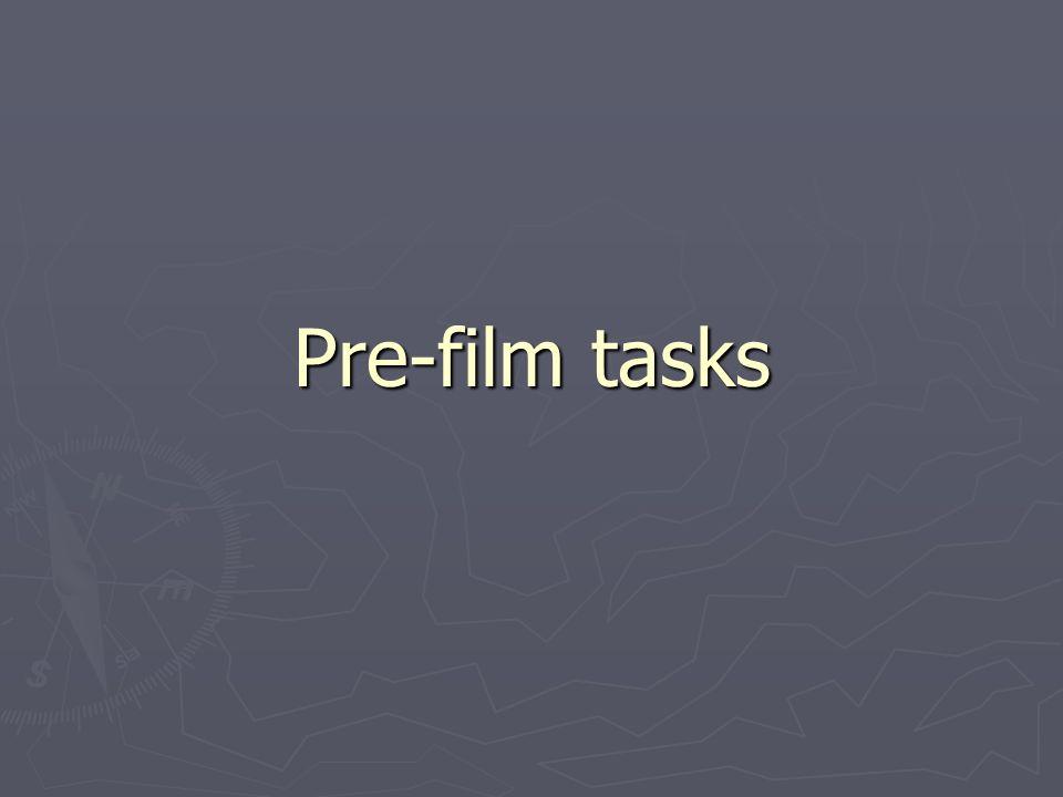 Pre-film tasks