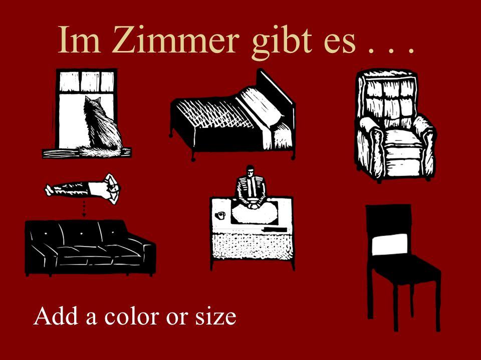 Im Zimmer gibt es... Add a color or size