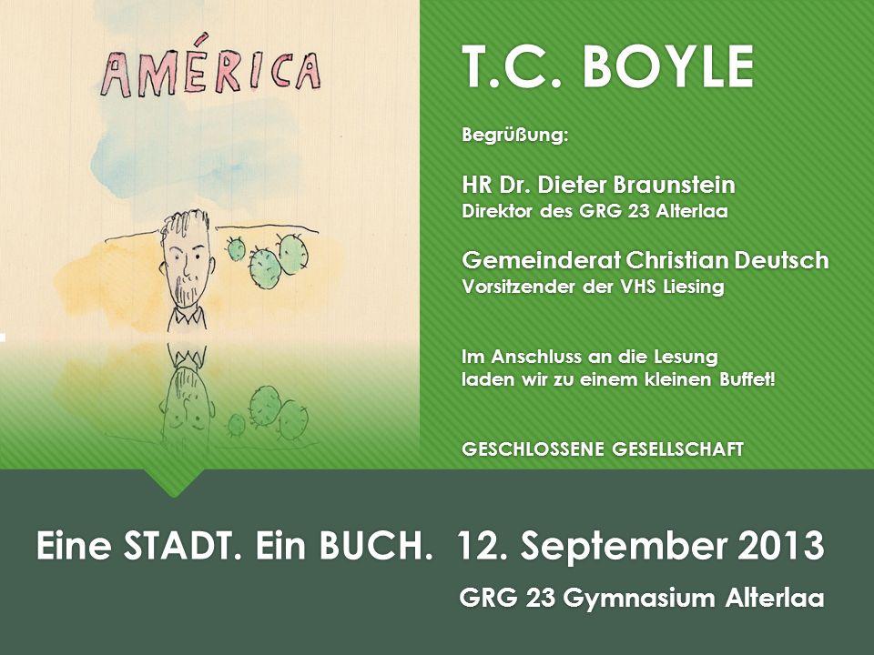 T.C. BOYLE Begrüßung: HR Dr.