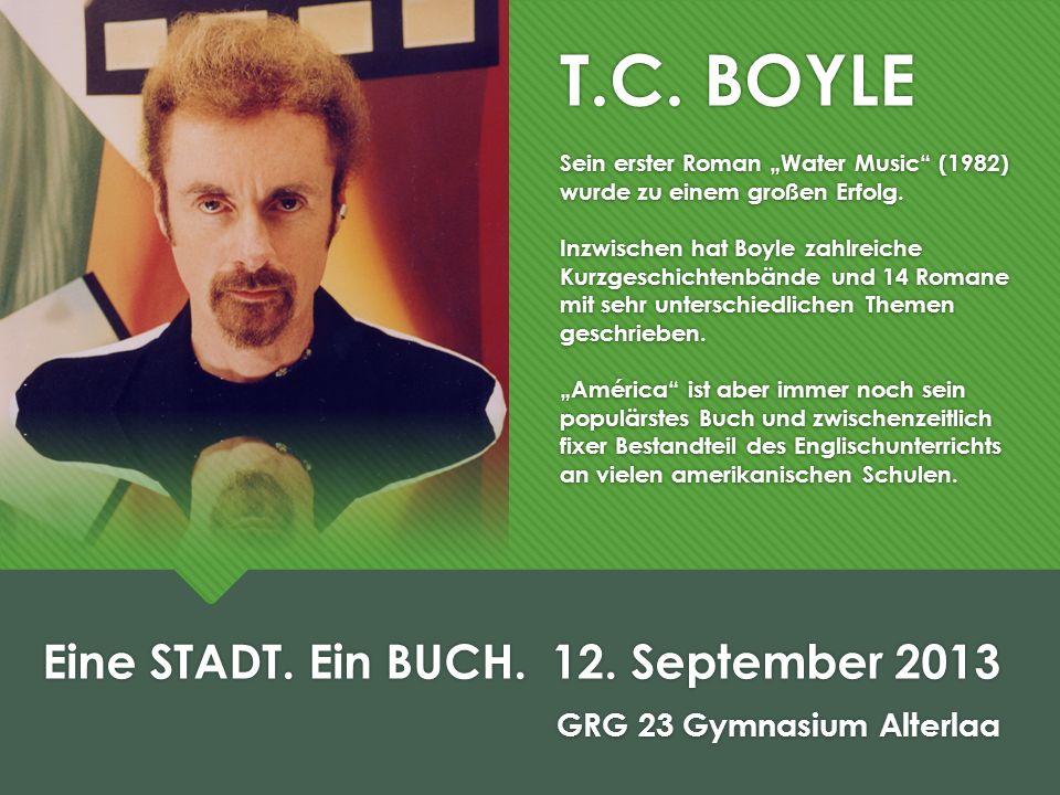 T.C. BOYLE Sein erster Roman Water Music (1982) wurde zu einem großen Erfolg. Inzwischen hat Boyle zahlreiche Kurzgeschichtenbände und 14 Romane mit s