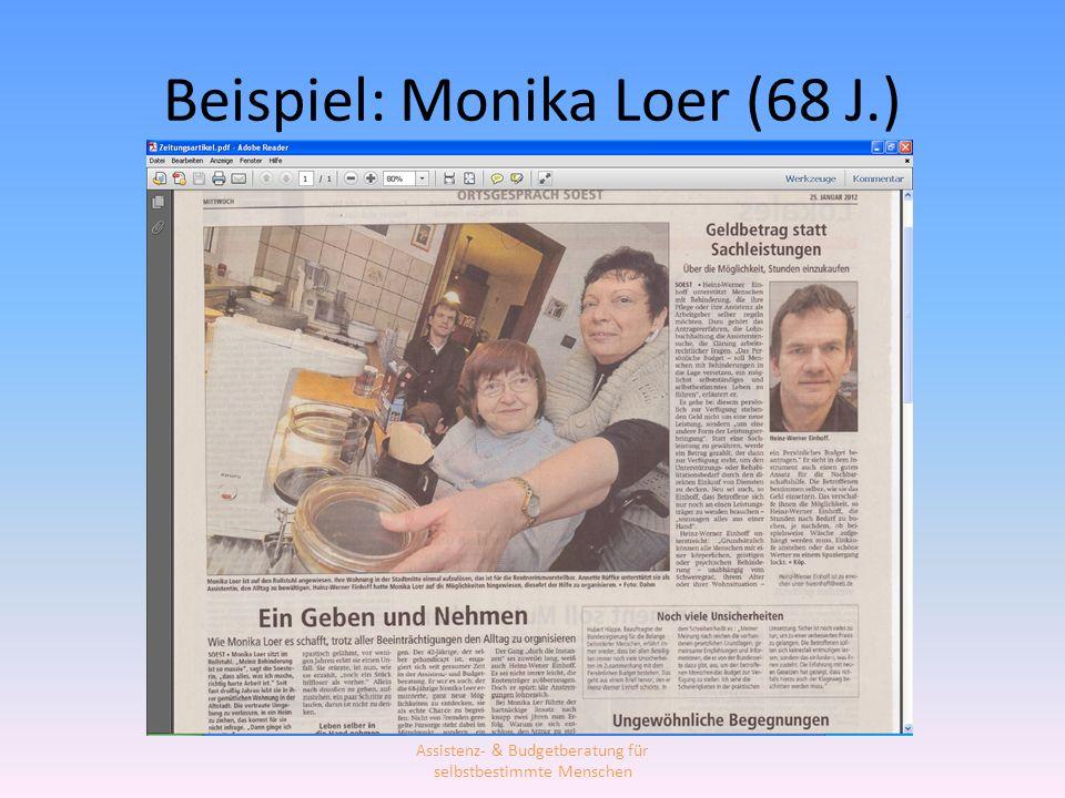 Beispiel: Monika Loer (68 J.) Assistenz- & Budgetberatung für selbstbestimmte Menschen