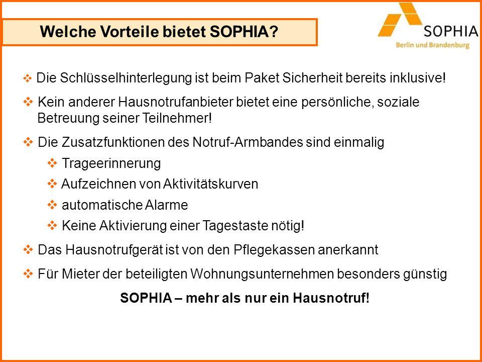 Welche Vorteile bietet SOPHIA? Die Schlüsselhinterlegung ist beim Paket Sicherheit bereits inklusive! Kein anderer Hausnotrufanbieter bietet eine pers