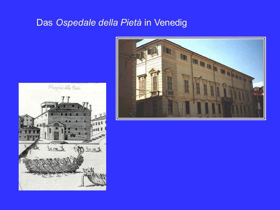 Das Ospedale della Pietà in Venedig