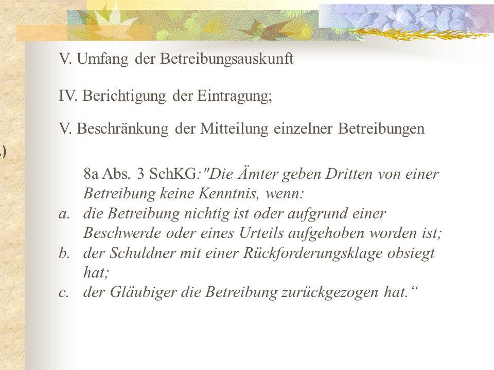 V. Umfang der Betreibungsauskunft III. ) V.