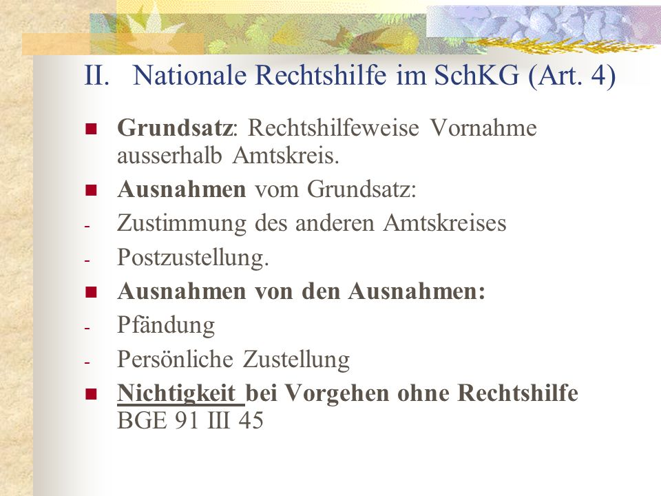II. Nationale Rechtshilfe im SchKG (Art.