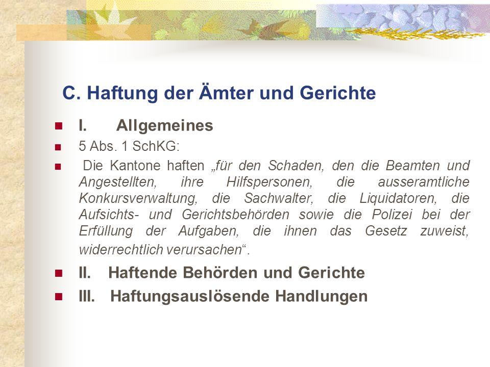 C. Haftung der Ämter und Gerichte I. Allgemeines 5 Abs.