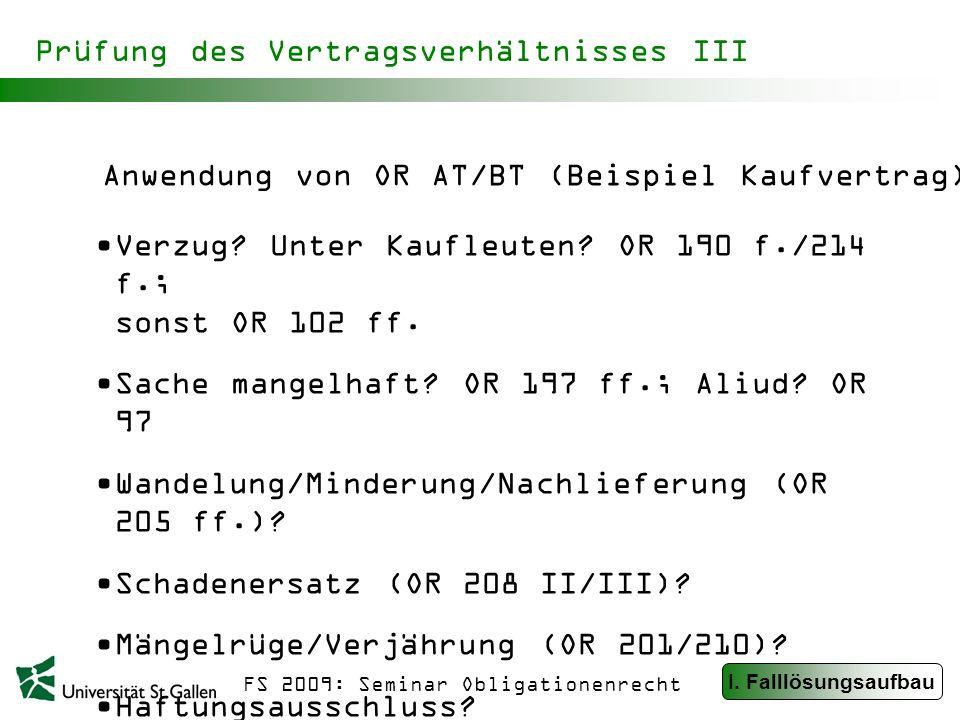 FS 2009: Seminar Obligationenrecht Prüfung des Vertragsverhältnisses III Verzug.