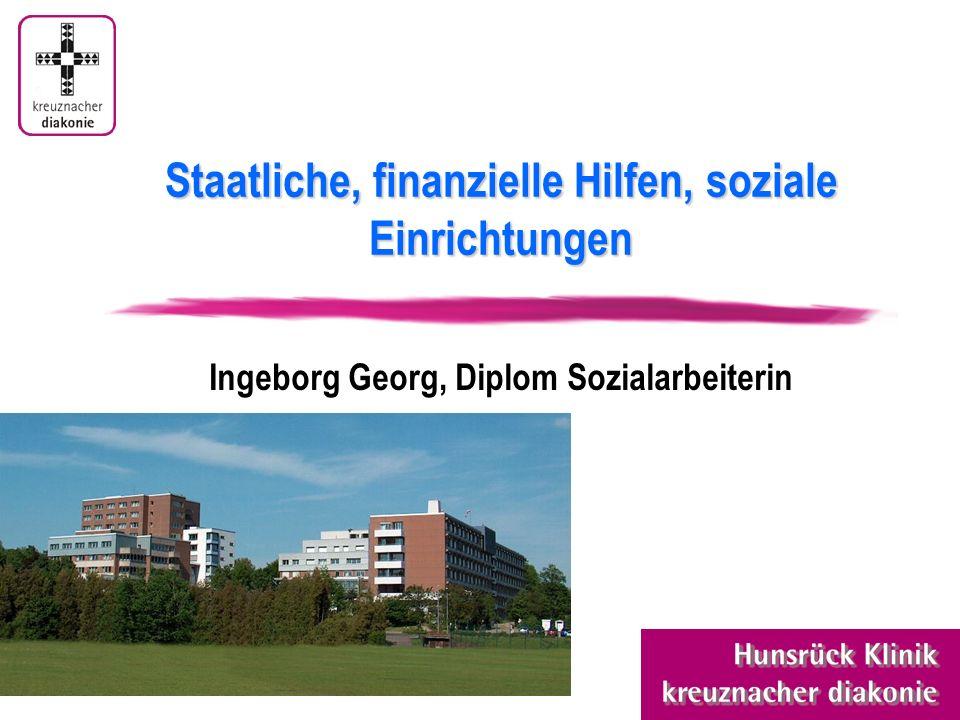 Staatliche, finanzielle Hilfen, soziale Einrichtungen Ingeborg Georg, Diplom Sozialarbeiterin